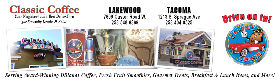 Classic Coffee Espresso & Food serving Lakewood WA & JBLM